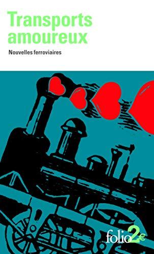 9782070462582: Transports amoureux: Nouvelles ferroviaires