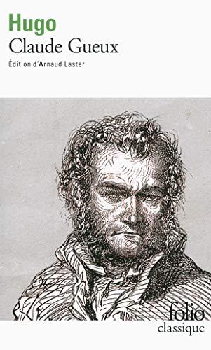 9782070463664: Claude Gueux (Folio Classique)