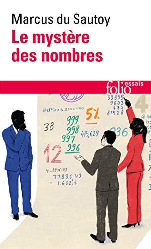 9782070465880: Le mystère des nombres: Odyssée mathématique à travers notre quotidien