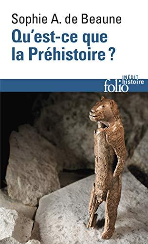 9782070467839: Qu'est-ce que la Préhistoire ? (Folio. Histoire)