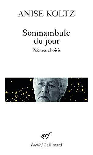 9782070468621: Somnambule du jour: Poèmes choisis