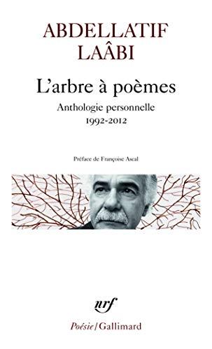 9782070468652: L'arbre à poèmes: Anthologie personnelle 1992-2012 (Poésie)