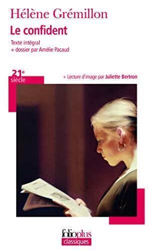 9782070469734: Le confident (Folioplus classiques)