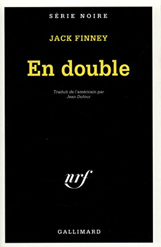 En Double (Serie Noire 1) (French Edition) (2070474135) by Finney, Jack
