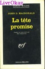 9782070478798: La Tête promise