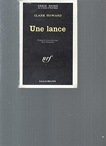 Une lance (9782070483013) by Clark Howard