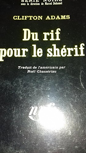 Du Rif Pour Le Sherif (TEXT IN FRENCH): Adams, Clifton