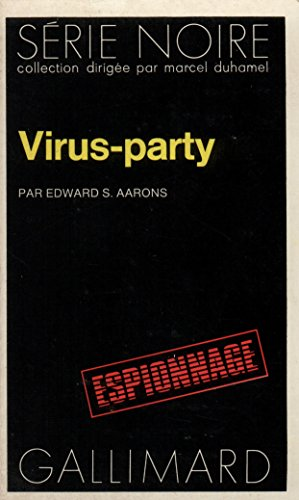 9782070484669: Virus Party (Serie Noire 1) (English and French Edition)