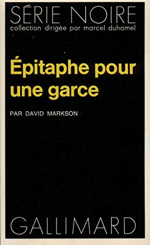 9782070485109: Epitaphe Pour Une Garce (Serie Noire 1) (English and French Edition)
