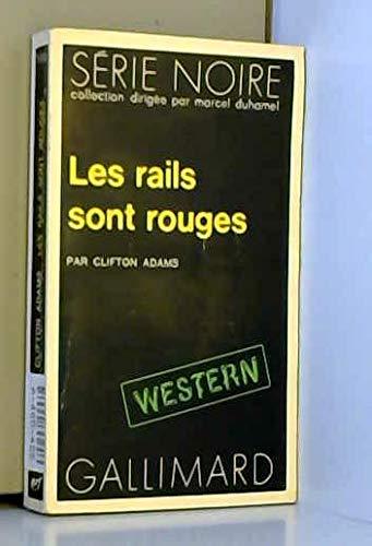 9782070485956: Les rails sont rouges