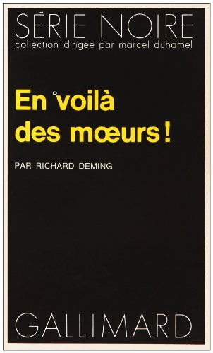 En voila des moeurs ! (French edition) (9782070486380) by Deming Richard