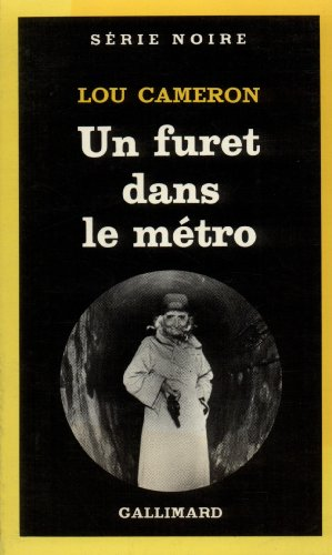 9782070488582: Furet Dans Le Metro (Serie Noire 1) (English and French Edition)