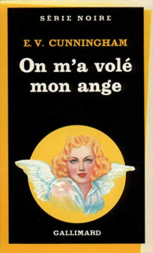 9782070489534: On M a Vole Mon Ange (Serie Noire 1) (English and French Edition)