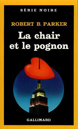 Chair Et Le Pognon (Serie Noire 1) (French Edition) (2070490920) by Parker, Robert