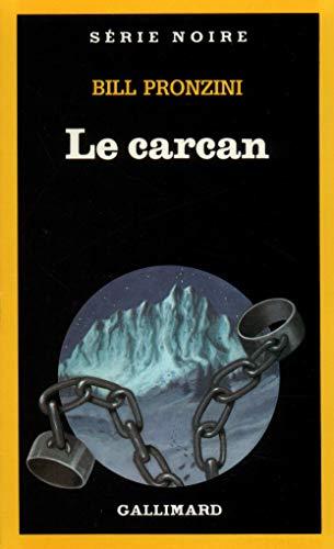 9782070491810: Le carcan (Série Noire)