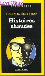 9782070491971: Histoires chaudes