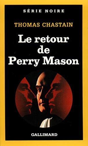 9782070492336: Le retour de Perry Mason (Série Noire)