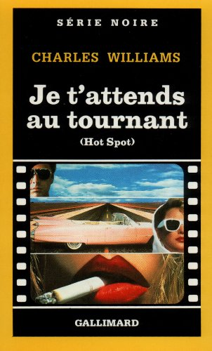 Je t'attendsau tournant (Hot Spot): Charles Williams