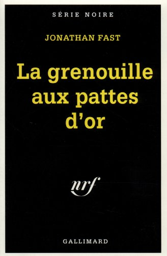 Grenouille Aux Pattes (Serie Noire 1) (French: Fast, Jonathan