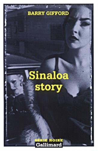 9782070493524: Sinaloa Story (Serie Noire 2) (English and French Edition)