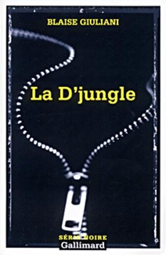 9782070493630: D Jungle (Serie Noire 2) (English and French Edition)