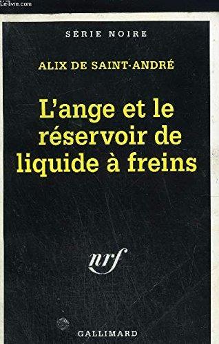 L'ange et le réservoir de liquide de: Alix De Saint-André
