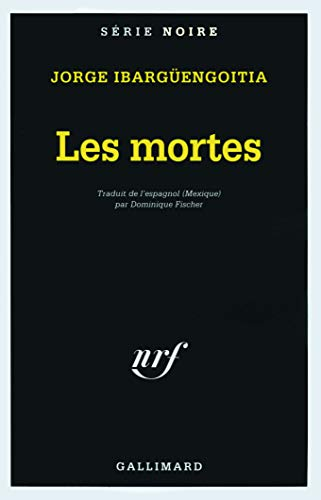 9782070494460: Mortes (Serie Noire 1) (French Edition)