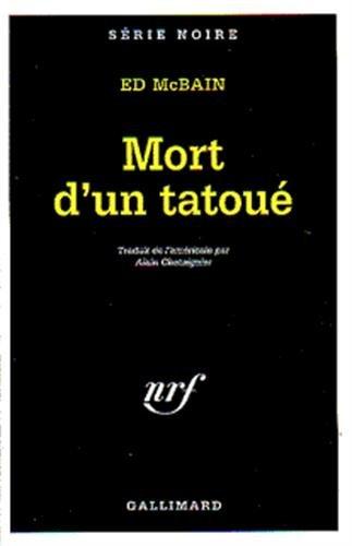 9782070494651: Mort D Un Tatoue (Serie Noire 1) (French Edition)
