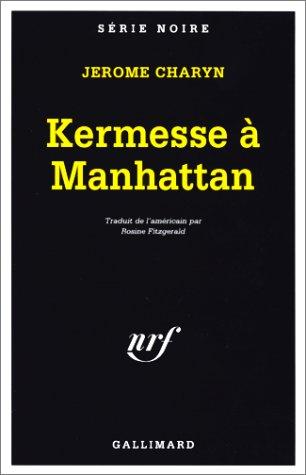 9782070495276: Kermesse à Manhattan