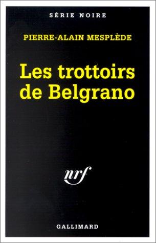 9782070495382: Les trottoirs de Belgrano