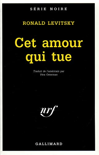 Cet amour qui tue [Mass Market Paperback]: Ronald Levitsky