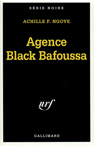 9782070495900: Agence Black Bafoussa (Serie Noire 1) (English and French Edition)