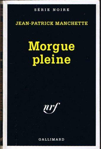 9782070496310: Morgue pleine (Série Noire)
