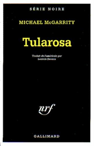 Tularosa (Serie Noire 1) (English and French: McGarrity, M