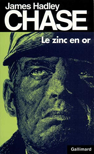 9782070496891: Zinc En or (James Hadley Chase) (English and French Edition)