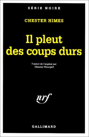 9782070497119: IL PLEUT DES COUPS DURS