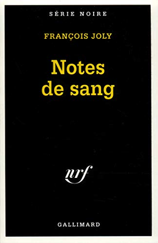 Notes de Sang (Serie Noire 1) (French Edition) (2070497399) by Joly, F.