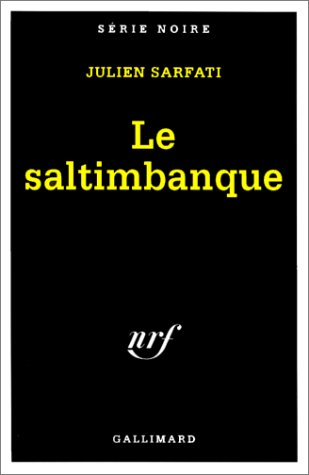 9782070497652: Saltimbanque (Serie Noire 1) (English and French Edition)