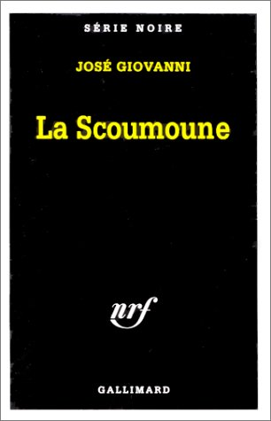 9782070498079: Scoumoune (Serie Noire 1) (English and French Edition)
