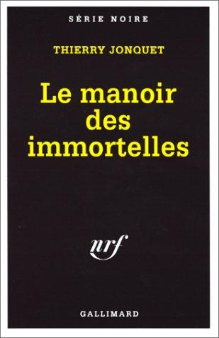 9782070498475: Le Manoir des immortelles