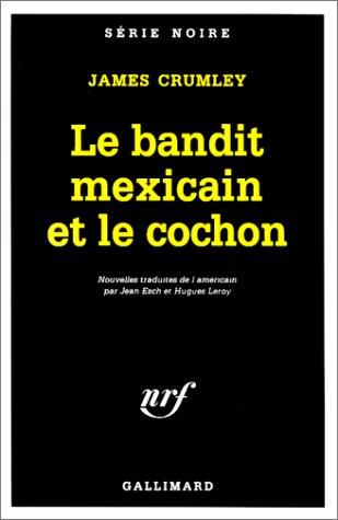 9782070499007: Le bandit mexicain et le cochon
