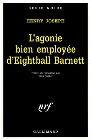 9782070499410: Agonie Bien Empl Eigh Bar (Serie Noire 1) (English and French Edition)
