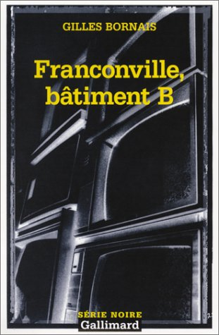 9782070499724: Franconville, bâtiment B