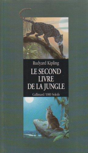 Le second livre de la jungle: Kipling, Rudyard