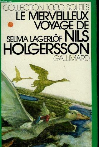 9782070500345: Le merveilleux voyage de Nils Holgersson a Travers La Suede