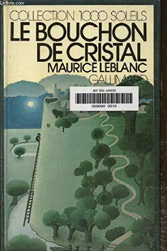 9782070500536: Le bouchon de cristal by Leblanc, Maurice