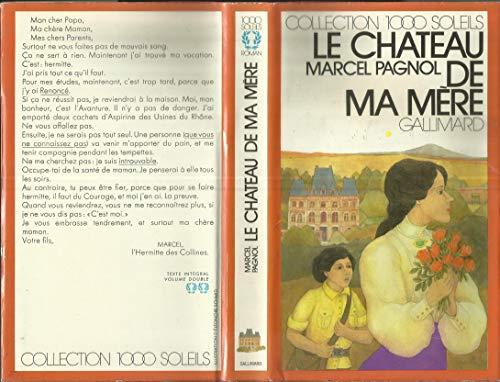 9782070500697: LE CHATEAU DE MA MERE