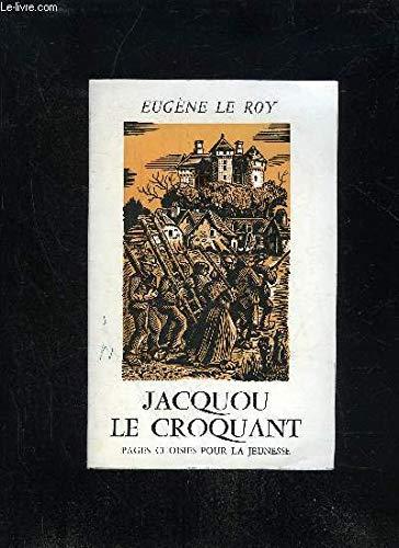 Jacquou le croquant: Roy, Eugène Le