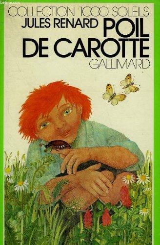 9782070500772: Poil de Carotte (1000 Soleils)