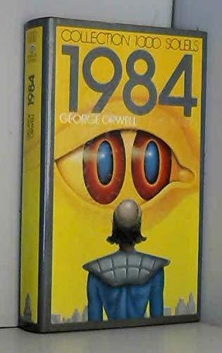 1984 [ Mille neuf cent quatre-vingt-quatre] (INACTIF- 1000 SOLEILS) (9782070501786) by ORWELL, GEORGE